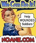 WE CAN DO IT! Help Wounded Soldiers - Click for larger photo